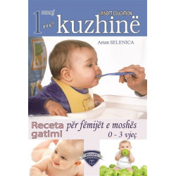Kuzhina, Receta per Femijet e Moshes 0-3 Vjec