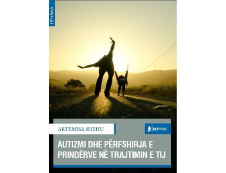 Autizmi dhe Përfshirja e Prindërve në Trajtimin e Tij